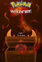 Pokemon Wildfire Chapter 1 The Awakening/ COVER/