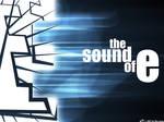 -The Sound of E
