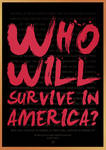 Who Will Survive In America