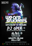 We Are Students Let's Glow In The Dark