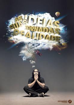As Suas Ideias Tornadas Realidade
