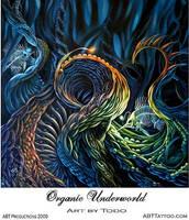 Organic Underworld by TodoArtist