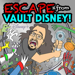 ESCAPE FROM VAULT DISNEY podcast cover art