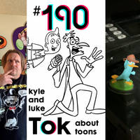 Kyle And Luke Talk About Toons 190 art