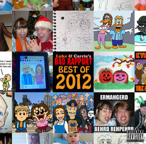 Luke and Carrie's Bad Rapport Best Of 2012 album