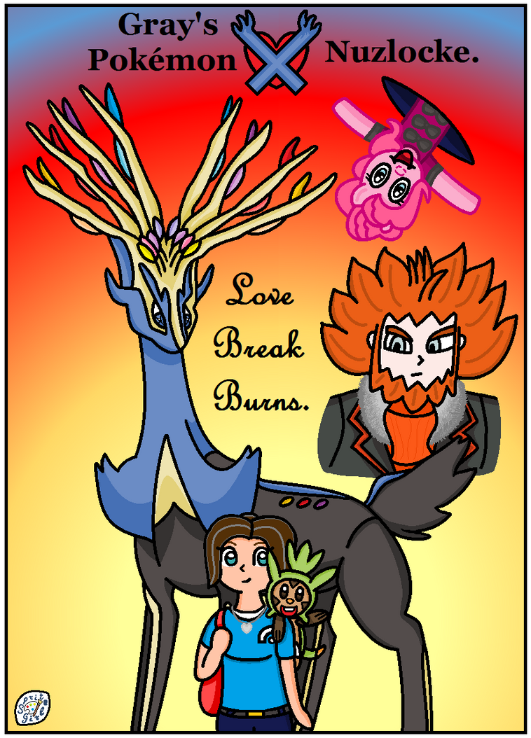 Gray's Pokemon X Nuzlocke - Love Break Burns by SpriteGirl