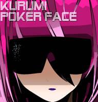 Kurumi's Poker Face by Kikyuuki