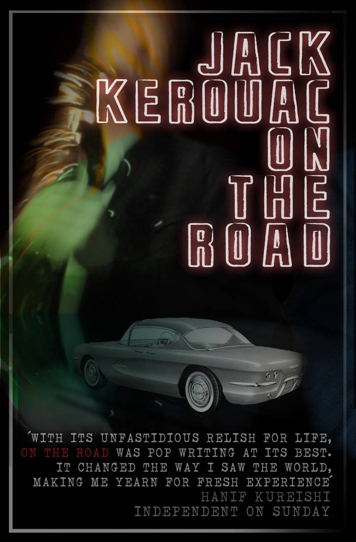 Jack Kerouac. On the Road by Jonthearchitect