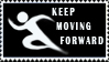 Keep moving forward by Clockheart