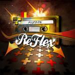 CD Cover: 'ReFlex Mixtape'