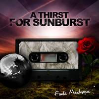 A thirst for sunburst