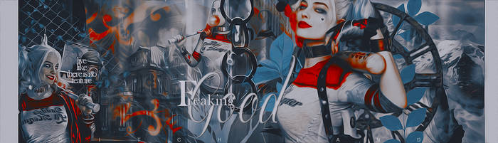 Freaking Good | Harley Quinn Banner by BitchLand