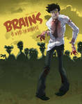 BRAINS Its Whats For Breakfast