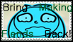 Bring Making Fiends Back stamp by schwarzekatze4