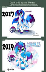 Draw This Again Meme  - 2017 vs 2019 Bubbles MLP by Lily-the-pink