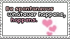Be Spontaneous Stamp by ladieoffical