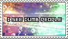 I See Dumd People Stamp