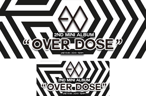 Bansub EXO 2nd Mibi album OVERDOSE by SickyJinny