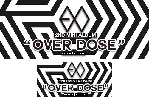 Bansub EXO 2nd Mibi album OVERDOSE by SickyJinny