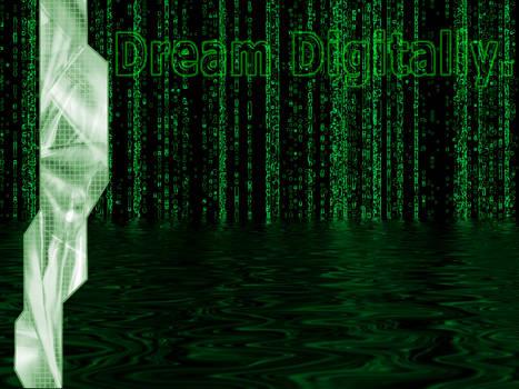 Dream Digitally