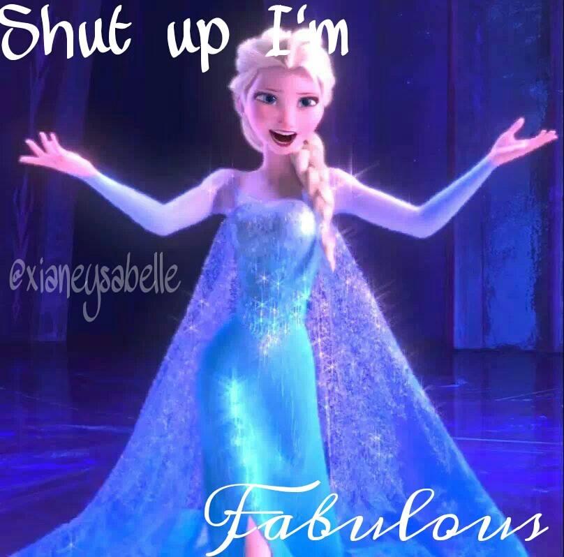 shut up i 39 m fabulous by pegasisterxiane13 on deviantart