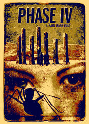 PHASE IV Screenprint Movie Poster by r-k-n