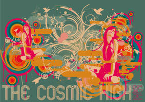 THE COSMIC HIGH by Dozign