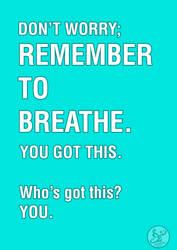 motivational poster: breathe