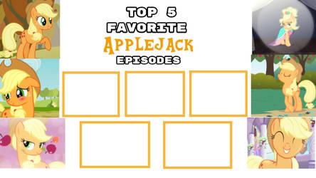 Top 5 Favorite Applejack Episodes Blank by XaldinWolfgang