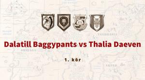 Dalatill Baggypants Vs Thalia Daeven