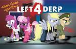 Left 4 Derp
