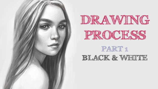 Drawing Process. Part 1. Black and White. VIDEO by strannaya-anna