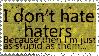 Haters... stamp by Reinohikari