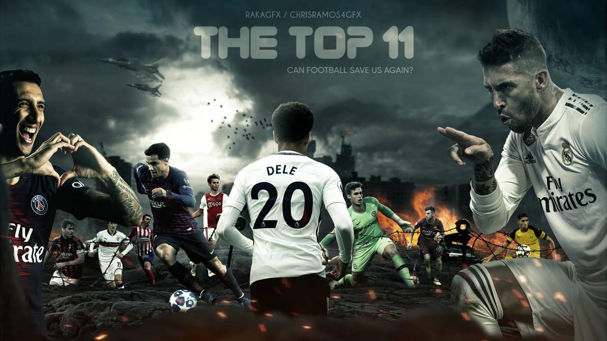 Top 11 Football Players Ft. ChrisRamos4GFX By RakaGFX On