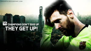 Lionel Messi Motivational Wallpaper