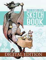 Digital sketchbook now available!  by BrianKesinger