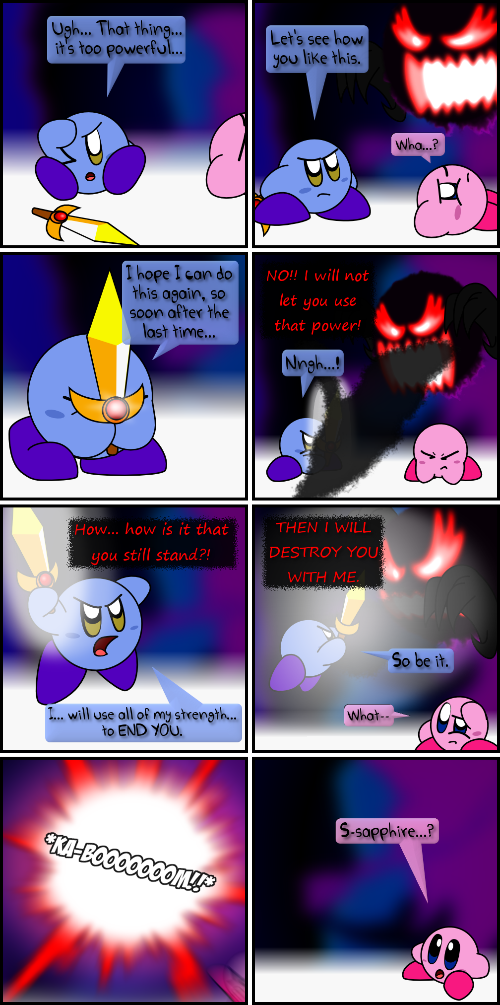The yellow Kirby-killing is over! Now we killed a blue one!