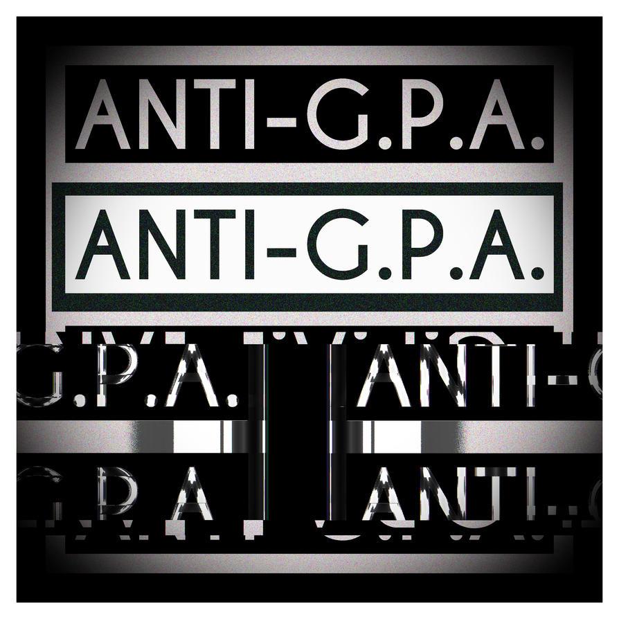 ANTI-GPA by MadamSteamfunk