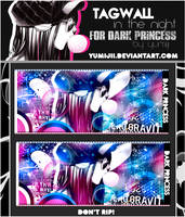 Tagwall In The Night for DarkPrincess by Yumijii