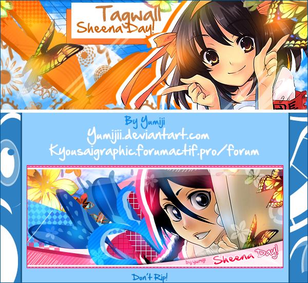 Galerie de Yumiji :) Tagwall_sheena_day__for_sheena_by_yumijii-d5kvurf