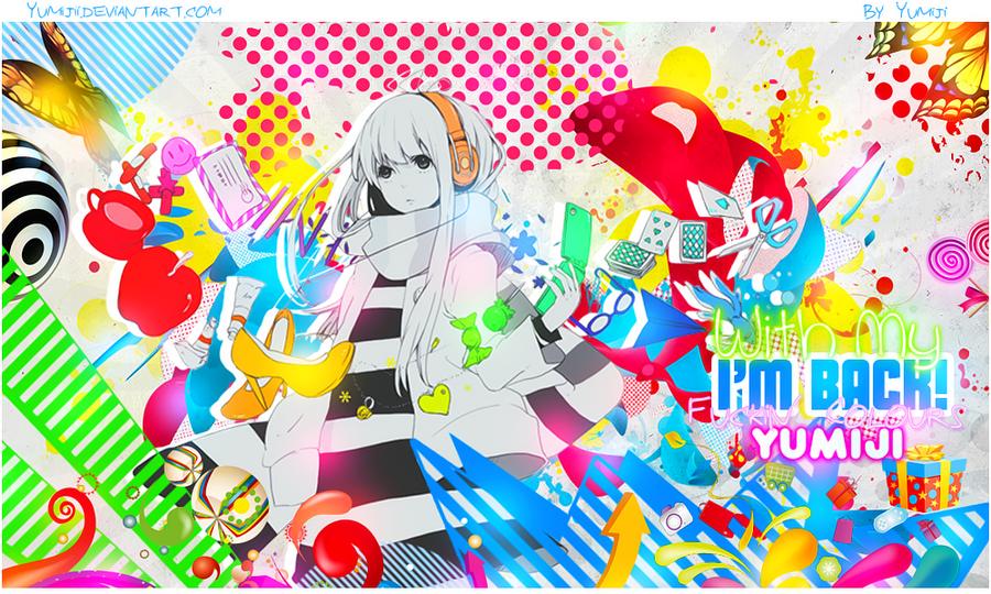 Galerie de Yumiji :) Wallpaper_i__m_back_with_my_fuckin___colours_by_yumijii-d5rklsl