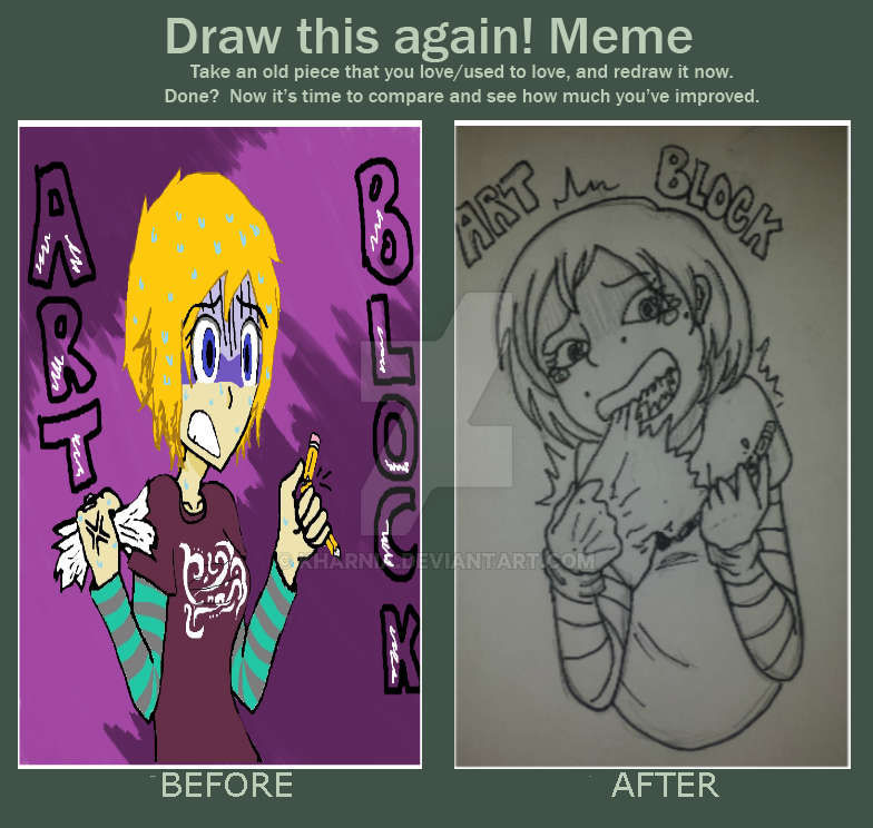 Meme  Before And After: Art Block by Kharnia
