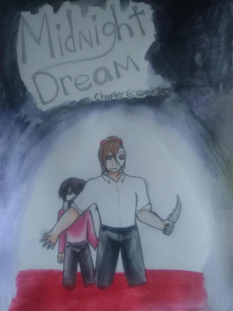 Midnight Dream chapter 6: can't sleep by agvarina