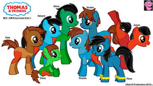 Thomas and Friends/MLP - FIM Forms Pt. 1
