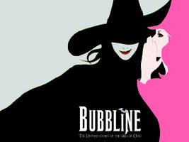 Bubbline.. Wicked -3-