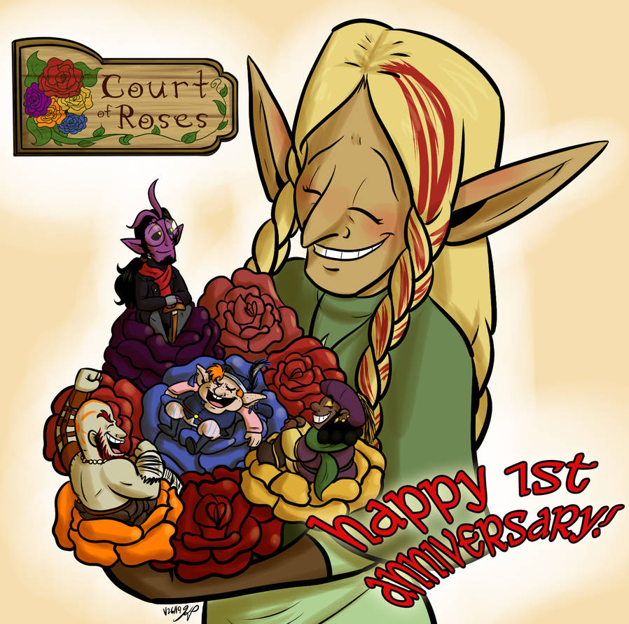 Court of Roses - 1st Year Anniversary!