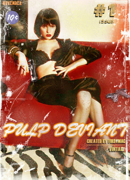 Pulp Deviant by firstmac