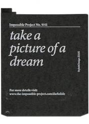 take a pictue of a dream