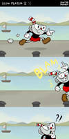 Cuphead: Slow Player 2....