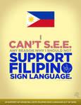 [POSTER] Support Filipino Sign Language!